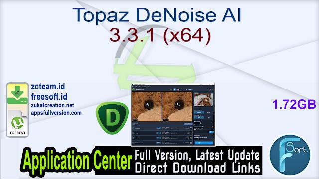 Topaz DeNoise AI 3.3.1 (x64)