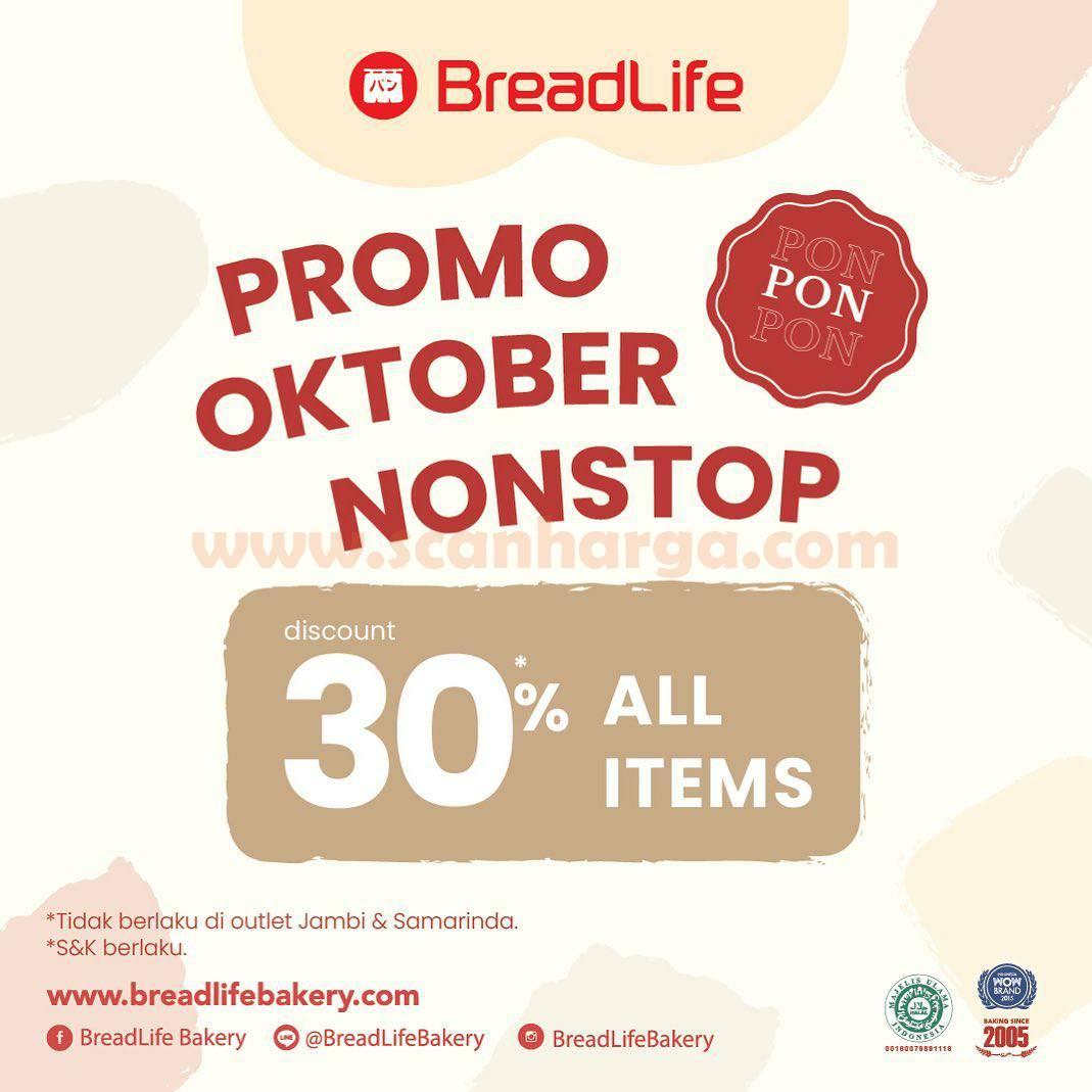 BREADLIFE Promo PON Oktober NON STOP! DISKON 30% All Item