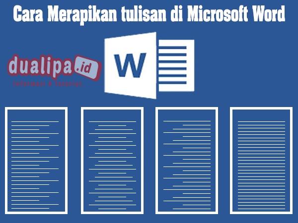 Cara Merapikan tulisan di Microsoft Word