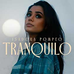 Baixar Música Gospel Tranquilo - Isadora Pompeo Mp3