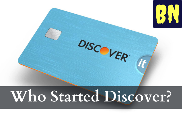Who Started Discover?