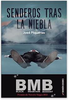 «Senderos tras la niebla» de José Piqueras