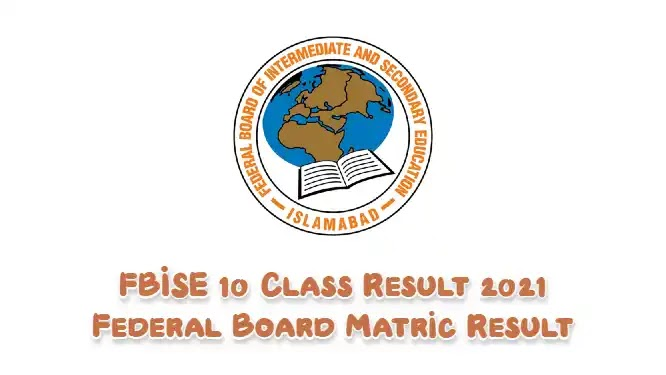 FBISE 10 Class Result 2021 Federal Board Matric SSC Result