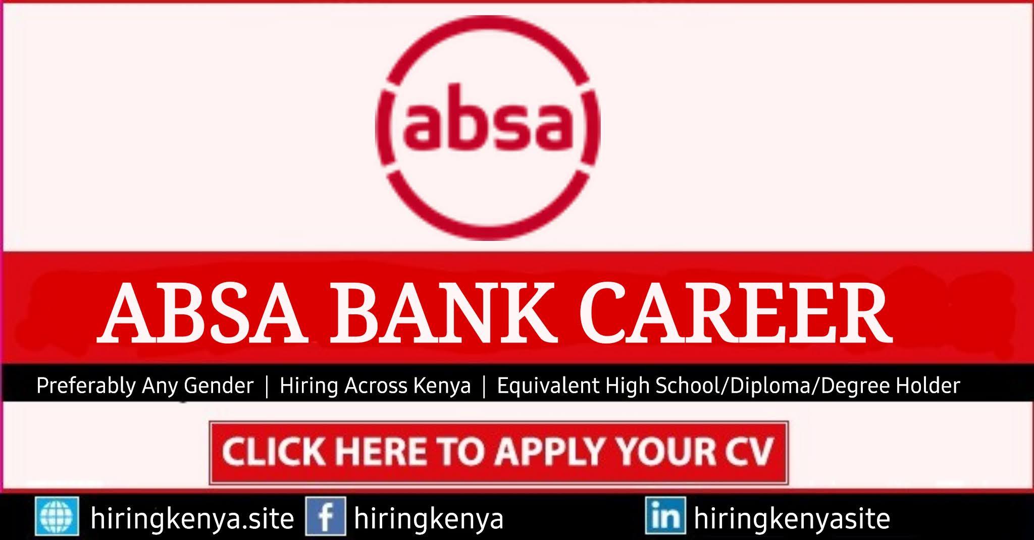 ABSA Bank Careers - ABSA BANK Requires Staff In Kenya
