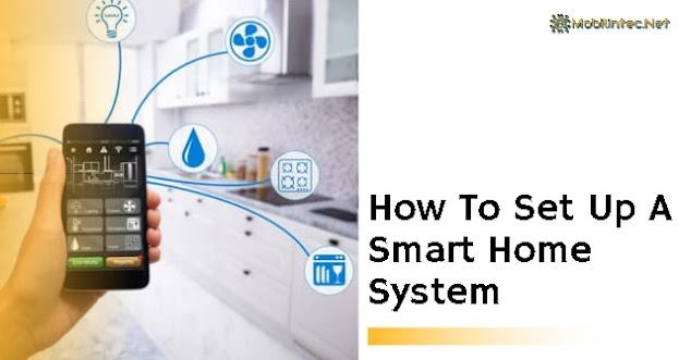 How To Set Up A Smart Home System