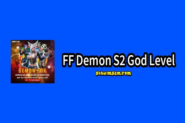 ff demon s2 god level