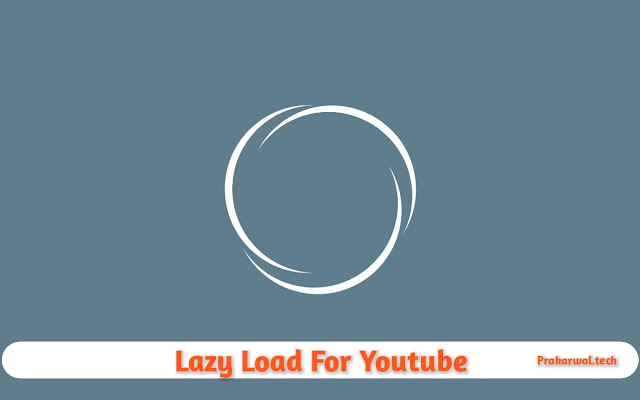 Lazy Load For Youtube