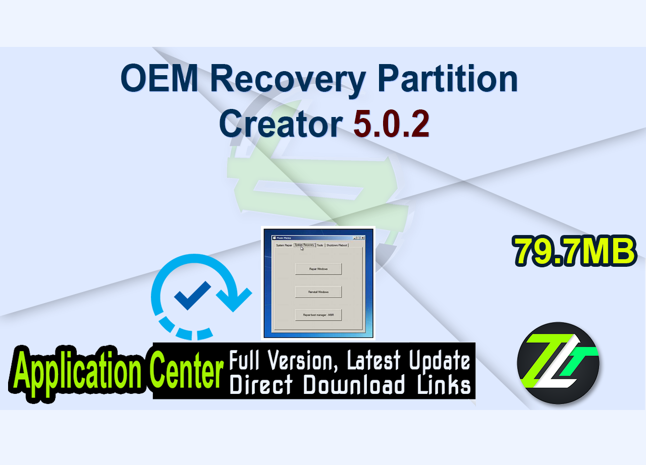 OEM Recovery Partition Creator 5.0.2