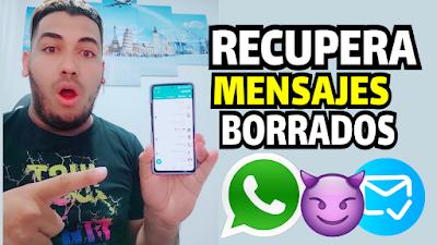 Como recuperar mensajes borrados de WhatsApp - NUEVA FORMA 2021