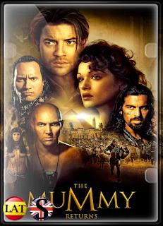 La Momia 2: El Regreso de la Momia (2001) FULL HD 1080P LATINO/INGLES