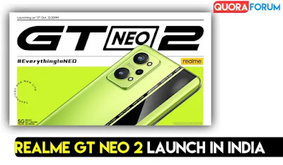 Realme GT Neo 2 will be Launched in India on October 13 with 12GB RAM