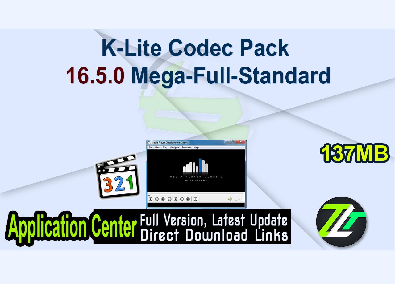 K-Lite Codec Pack 16.5.0 Mega-Full-Standard