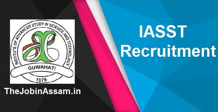IASST Recruitment 2021