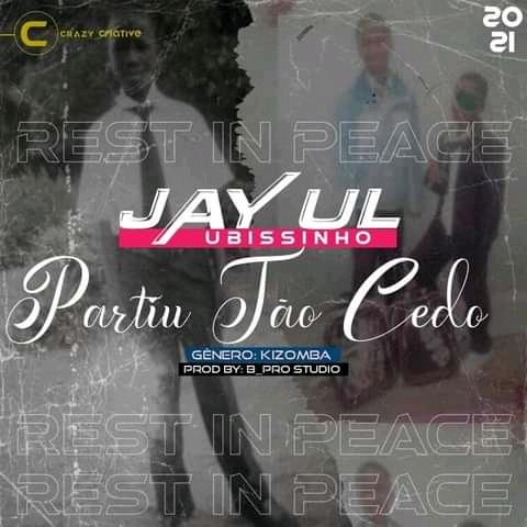 Jayul Ubissinho - Partiu Tão Cedo (Prod. B Pro Studio) 2021 | Download Mp3