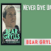Never Give Up PDF: Bear Grylls - Free Download