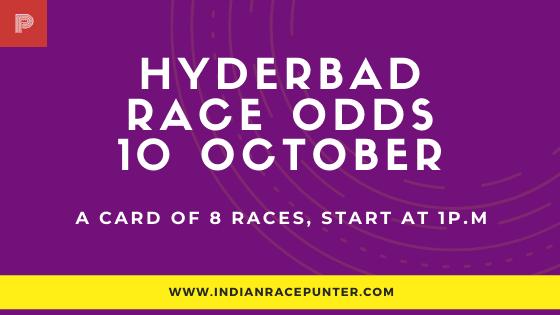 Hyderabad Race Odds 10 October