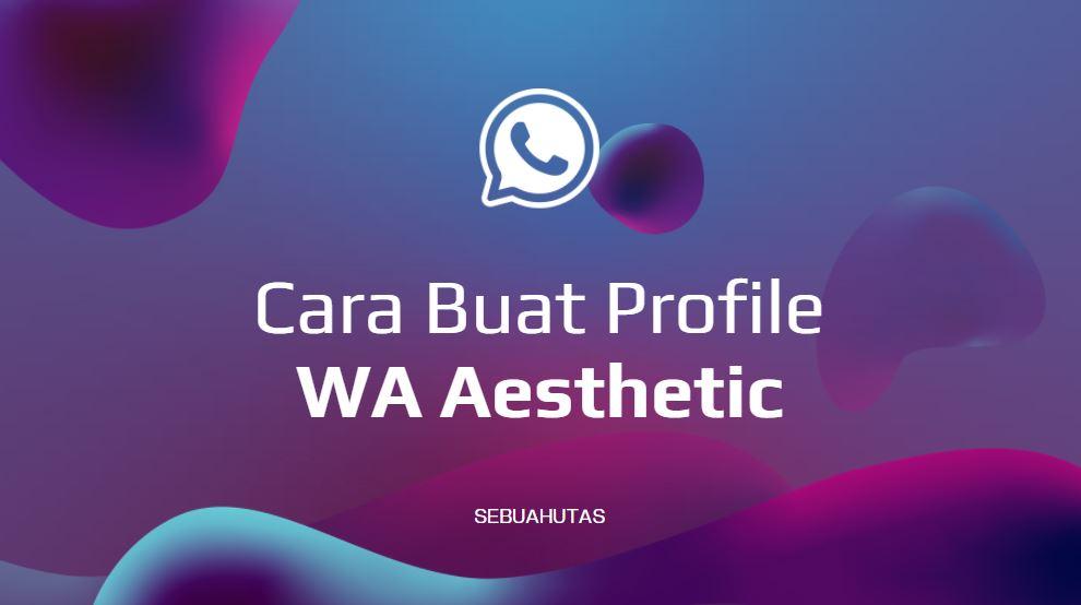 buat foto profil whatsapp aesthetic