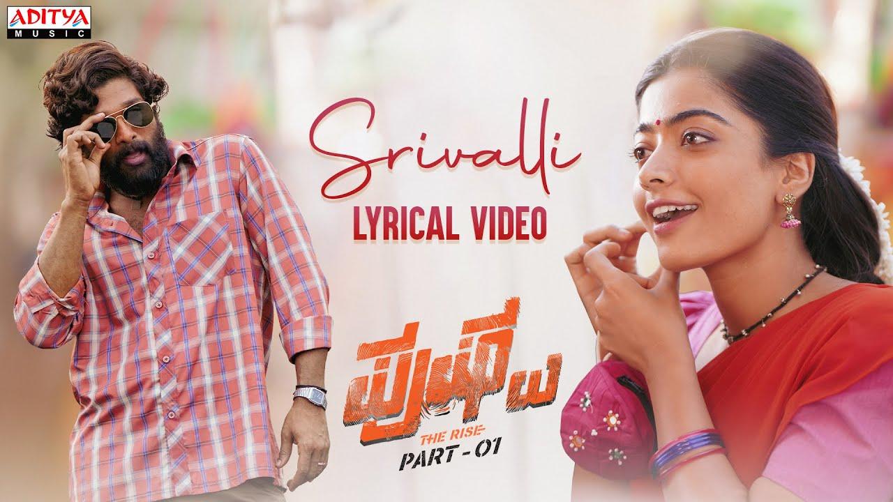 Srivalli Song Lyrics in Hindi & Telugu - Sid Sriram   Allu Arjun & Rashmika Mandana