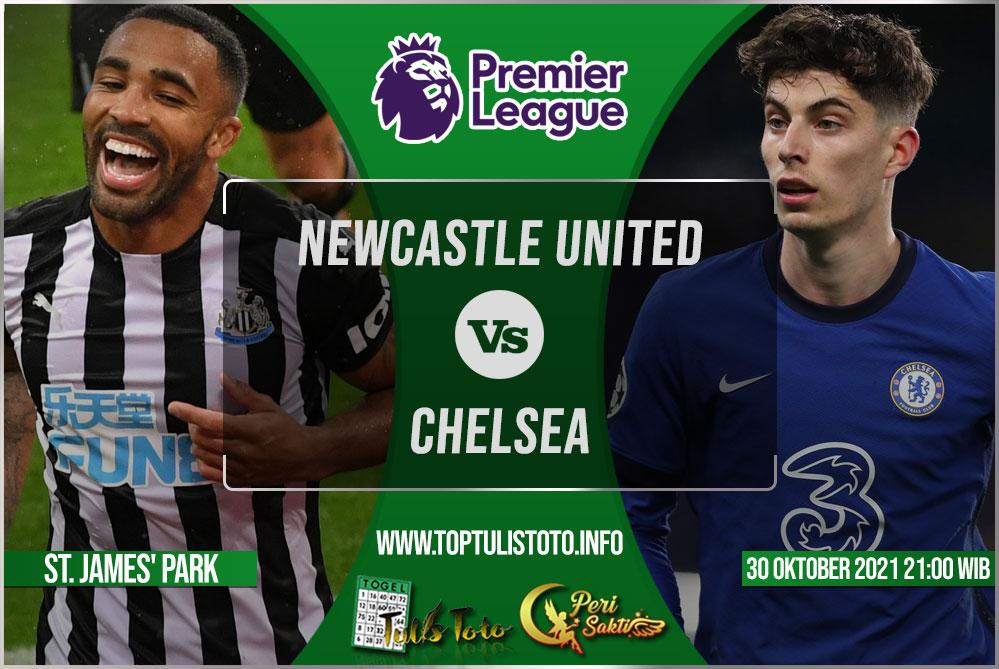 Prediksi Newcastle United vs Chelsea 30 Oktober 2021