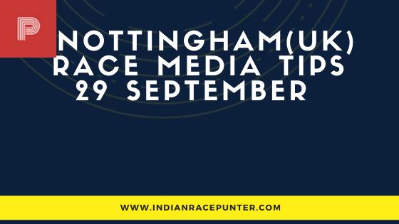 Nottingham UK Race Media Tips 29 September