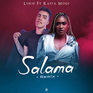 Lukie - Salama (Remix) [feat. Raffa Mogi] [Exclusivo 2021] (Download MP3)