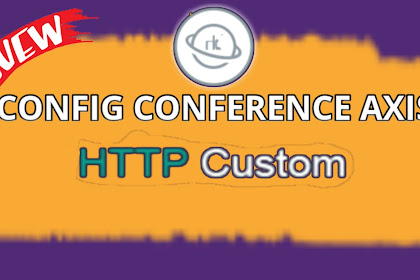 [New] Config HTTP Custom Paket Conference Axis Update
