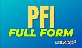 पीएफआई PFI Full Form in English and Hindi