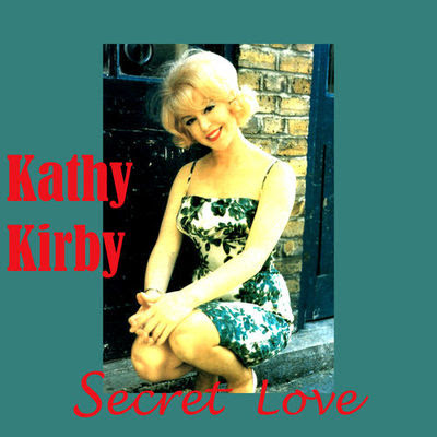 Kathy Kirby - 2019 - Secret Love @320. With Front Cover.