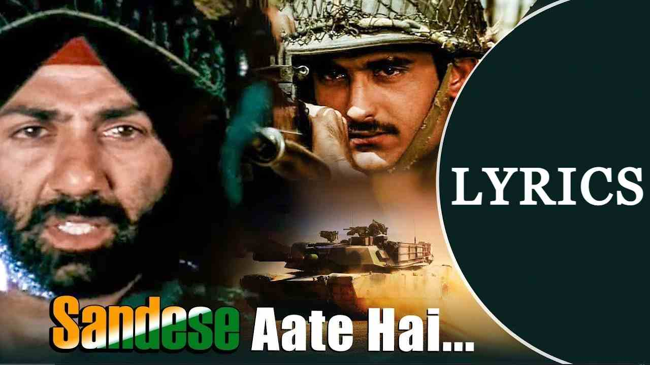 Sandese Aate Hai Lyrics in Hindi