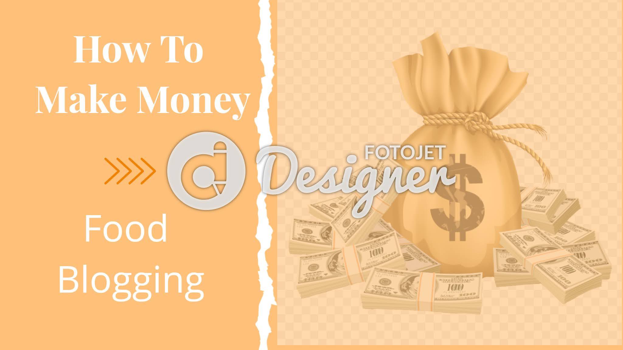 How To Make Money Food Blogging