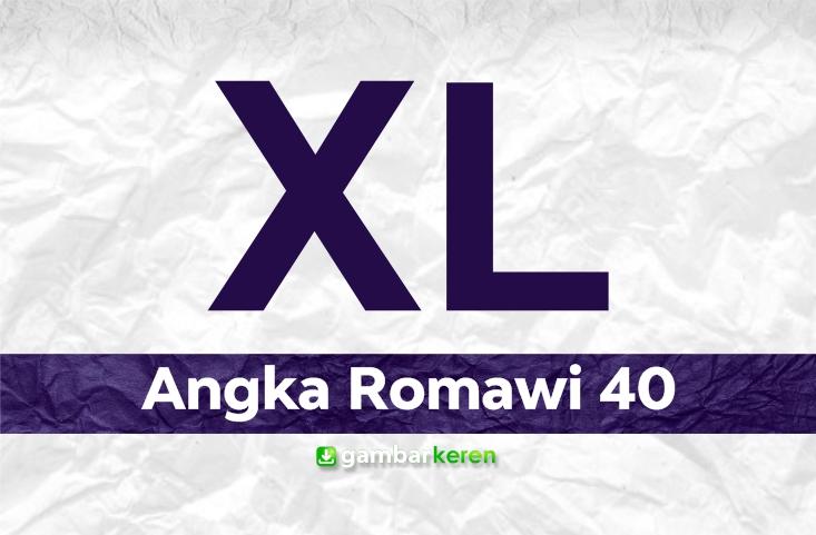 Angka Romawi 40