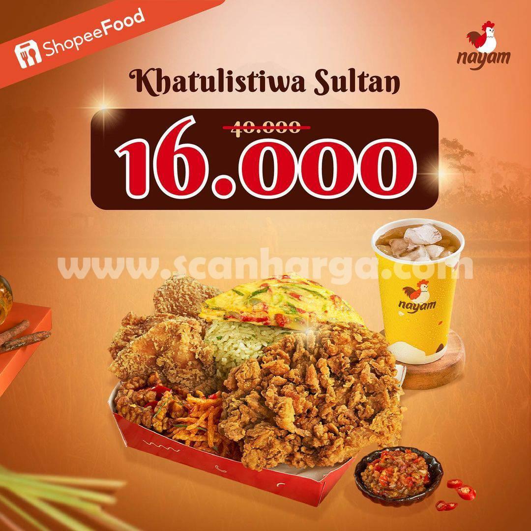 NAYAM Promo Menu Khatulistiwa Sultan harga cuma Rp 16.000*