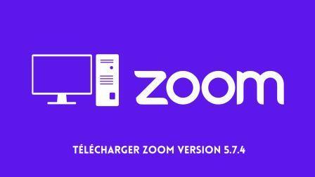 Télécharger Zoom Version 5.7.4