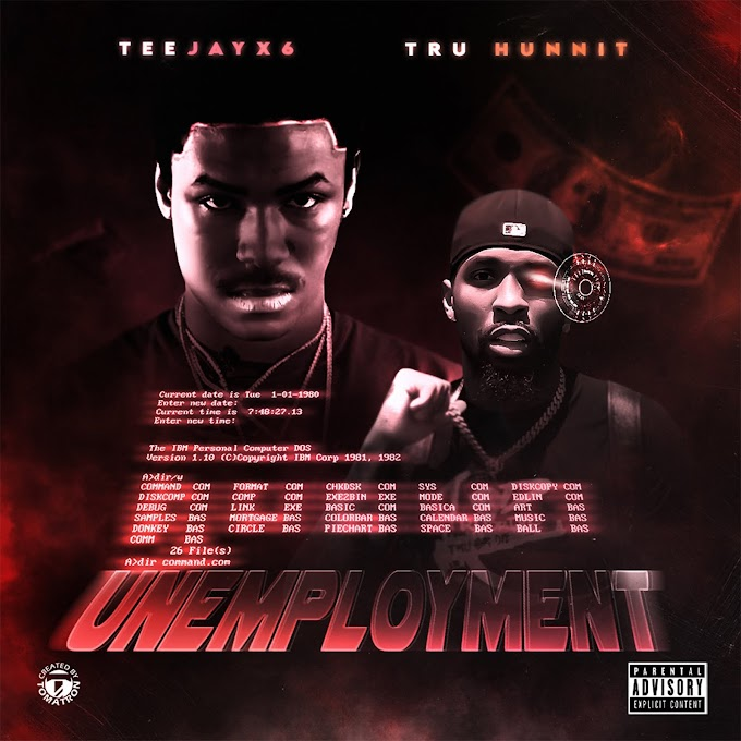 """Truhunnit releases """"Unemployment"""" feat. Teejayx6"""