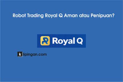 Royal Q Aman atau Penipuan