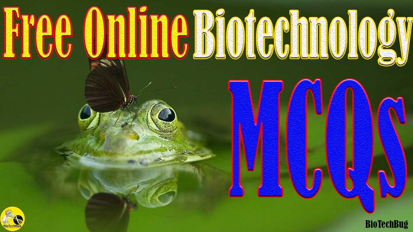mcq on biotechnology