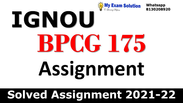 BPCG 175 Solved Assignment 2021-22