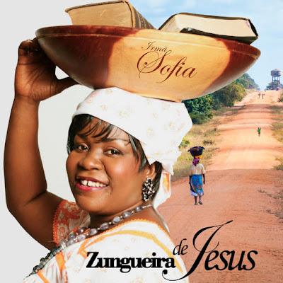 Irmã Sofia - Zungueira (Álbum) [Download]
