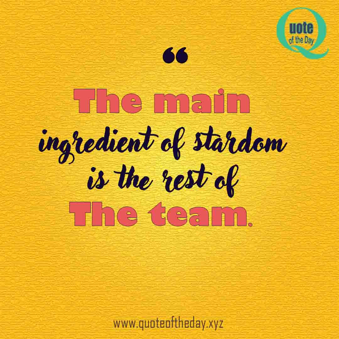 Quotes About Teamwork and Respect