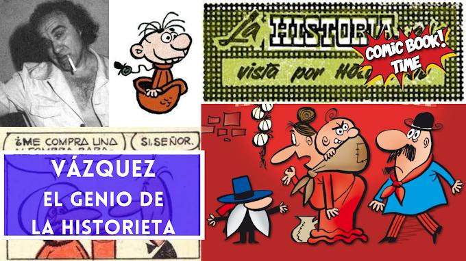 Vázquez, el genio de la historieta (II)