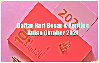 hari besar dan penting nasional internasional bulan oktober 2021 - kanalmu