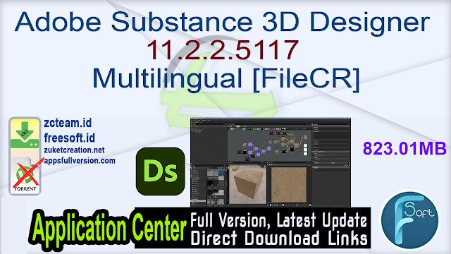 Adobe Substance 3D Designer 11.2.2.5117 Multilingual [FileCR]