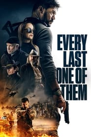 Every Last One of Them (2021) English Full Movie Watch Online Movies