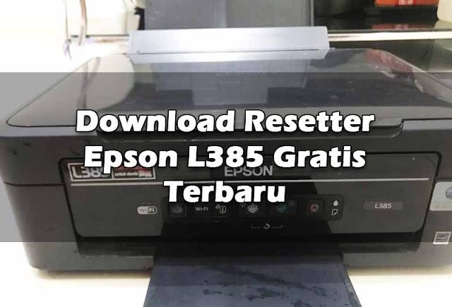 download-resetter-epson-l385-gratis-terbaru