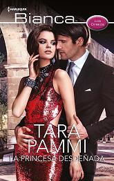 Tara Pammi - La Princesa Desdeñada