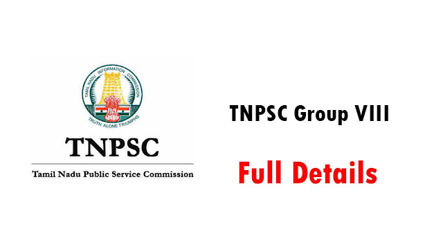 TNPSC Group VIII பற்றிய முழு விபரம்