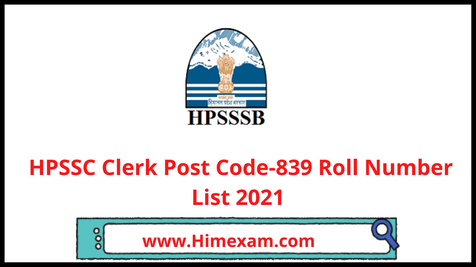 HPSSC Clerk Post Code-839 Roll Number List 2021