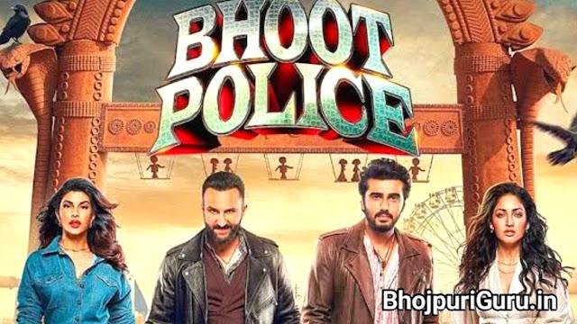 Bhoot Police Hindi Full Movie