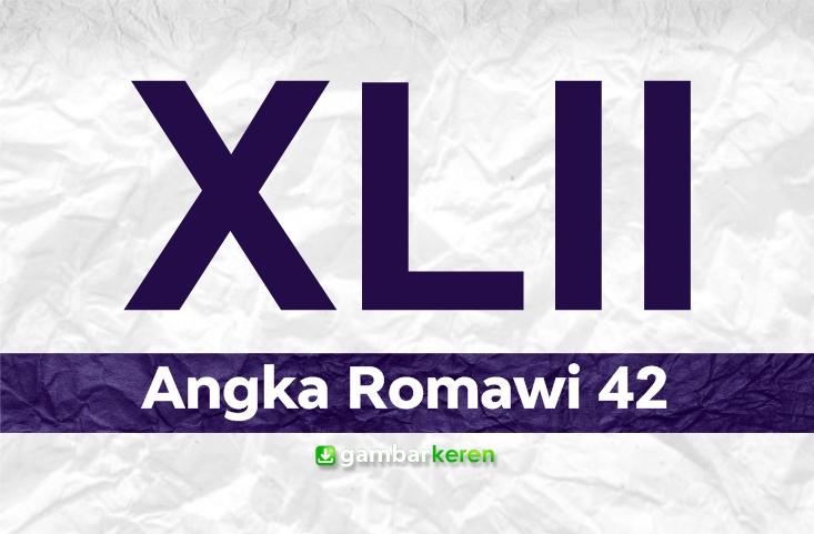 Angka Romawi 42