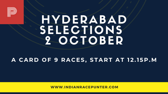 Hyderabad Race Selections 2 October